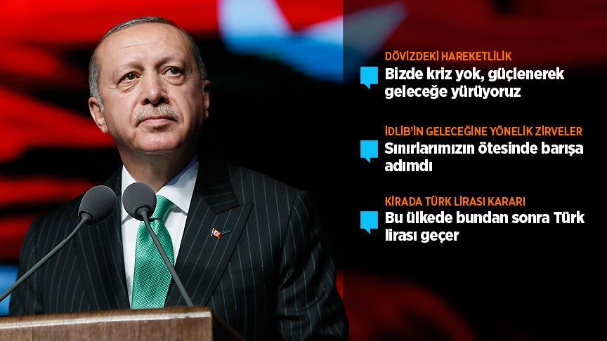 Cumhurbaşkanı Erdoğan: Bu ülkede bundan sonra Türk lirası geçer