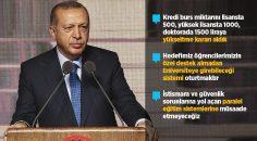 Cumhurbaşkanı Erdoğan: Önümüzdeki yıl kredi burs miktarını artırıyoruz