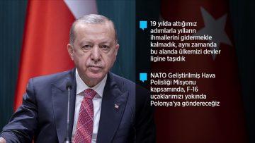 Cumhurbaşkanı Erdoğan: Türkiye, tarihinde ilk kez NATO ve AB üyesi bir ülkeye İHA ihraç edecek